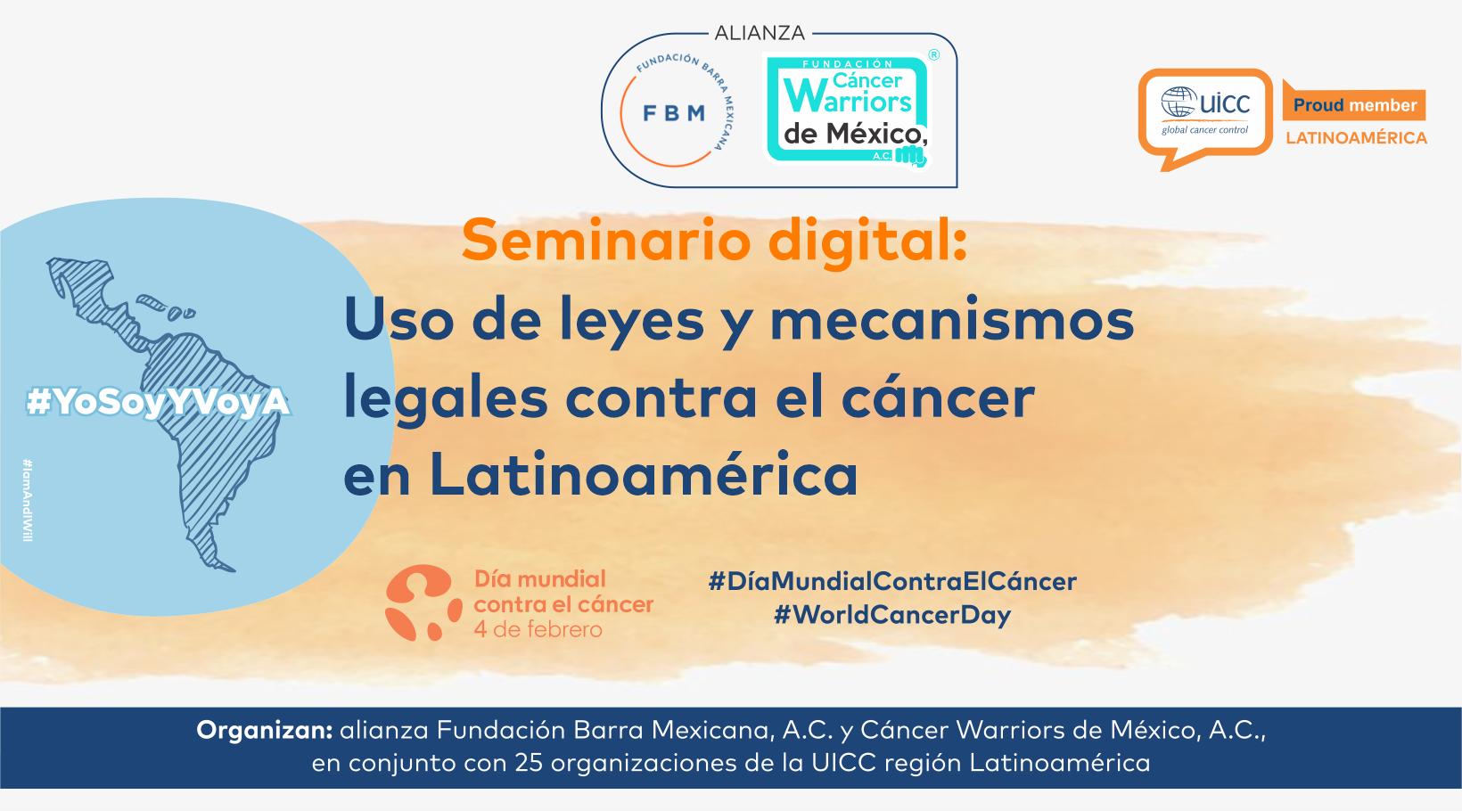 Resumen ejecutivo Seminario Digital Uso de leyes y mecanismos legales contra el cáncer  en Latinoamérica
